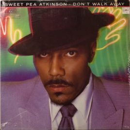 Sweet Pea Atkinson – Don't walk away
