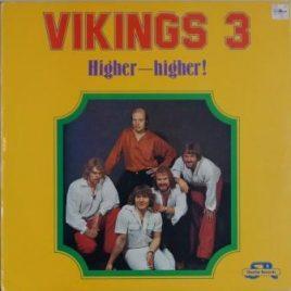 Vikings – Higher higher!