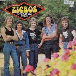 Zickos – Det roar väl en del