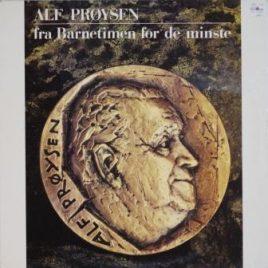 Alf Prøysen – Fra Barnetimen for de minste