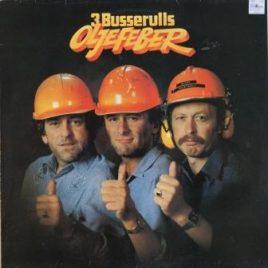 3 Busserulls – Oljefeber
