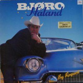 Bjøro Håland – By request