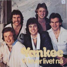 Yankee – Vi lever livet nå