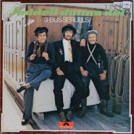 3 Busserulls – Suddeli-duttan-dei