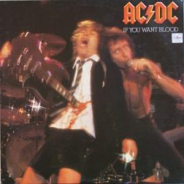 AC/DC – If you want blood