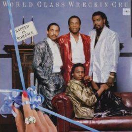 World Class Wreckin' Cru – Rapped in romance