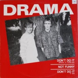 Drama – Don't do it