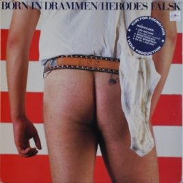 Herodes Falsk – Born in Drammen (promo)