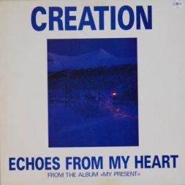 Creation – Echoes from my heart