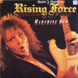 Yngwie J. Malmsteen's Rising Force Marching Out