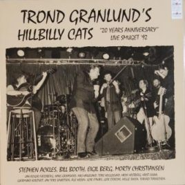 Trond Granlund's Hillbilly Cats – 20 years anniversary