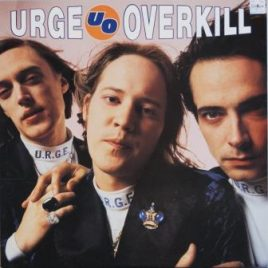 Urge Overkill – The supersonic storybook