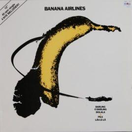 Banana Airlines – Darling o darling