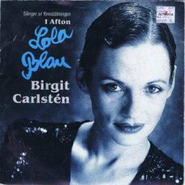 """Birgit Carlstén – Sånger ur föreställningen """"I afton Lola Blau"""""""