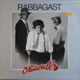 3 Busserulls – Rabbagast