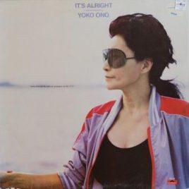 Yoko Ono – It's alright (I see rainbows)