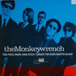 Monkeywrench – Clean as a broke-dick dog