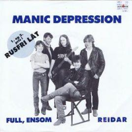 Manic Depression – Full, ensom
