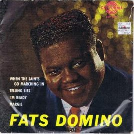 Fats Domino – When the saints go marching in