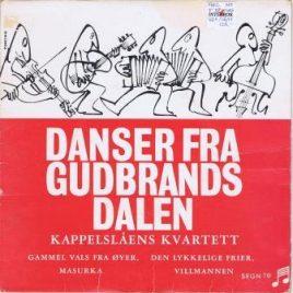 Kappelslåens Kvartett – Danser fra Gudbrandsdalen