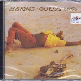 B. B. King – Guess who