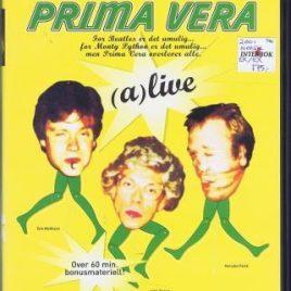Prima Vera – (A)live and kicking