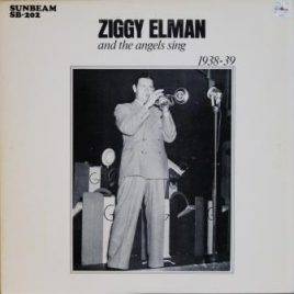 Ziggy Elman – And the angels sing