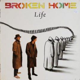 Broken Home – Life